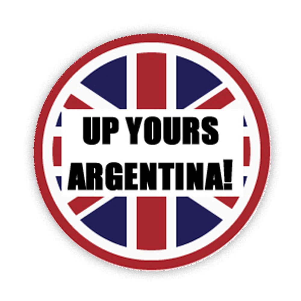 Up Yours Argentina On Union Jack Button Badge 45mm Medium Pinback