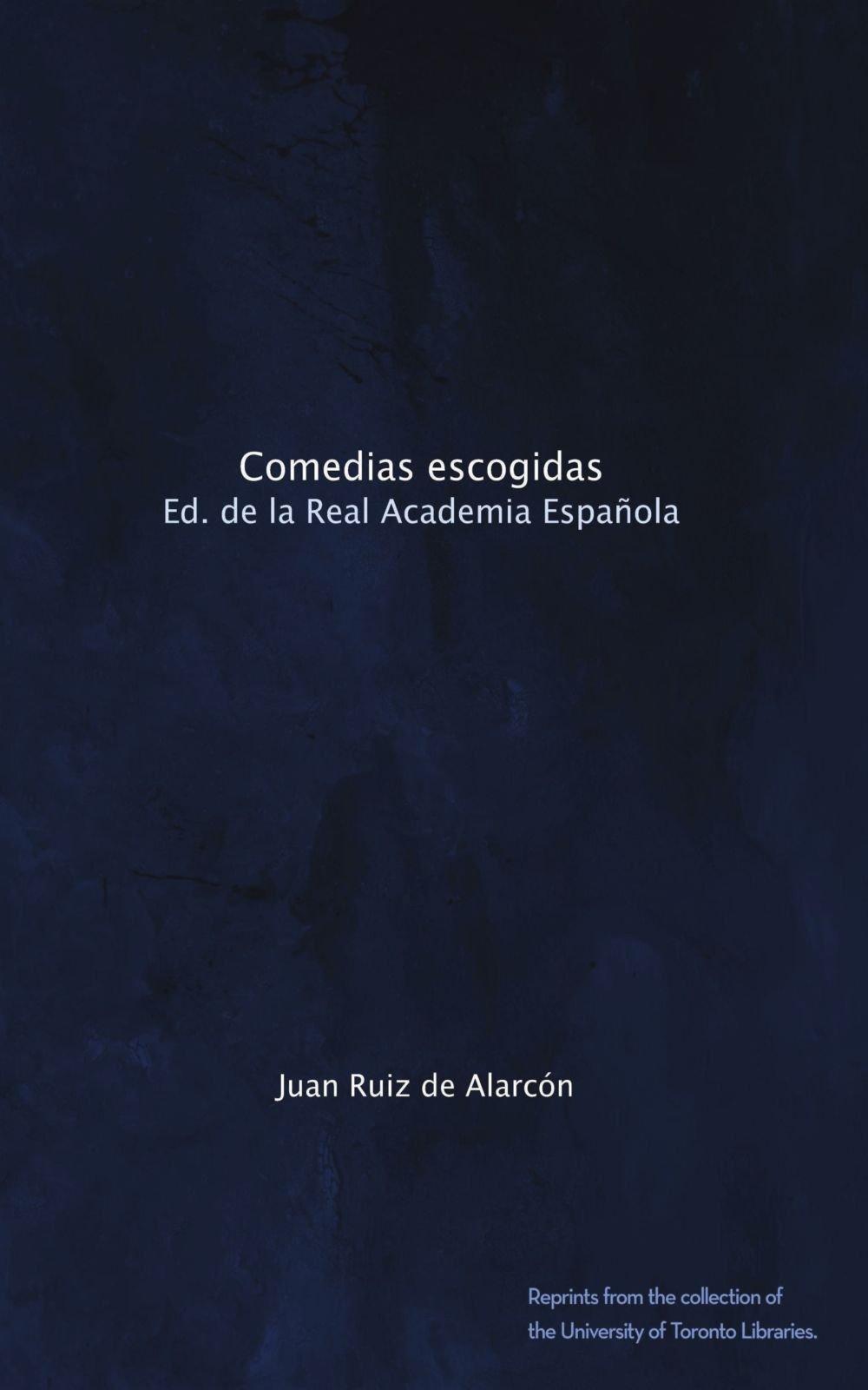 Comedias escogidas: Ed. de la Real Academia Española ebook