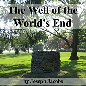 The Well of the World's End Audiobook