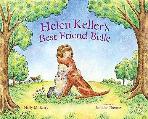 Helen Keller's Best Friend Belle (Irish Setter Guy)