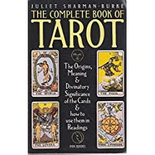 The Complete Book of Tarot by Juliet Sharman-Burke (1985-11-08)