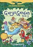 Gary's Garden: Book 1 (The Phoenix Presents)