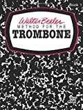 Walter Beeler Method for the Trombone, Bk 1 (Walter Beeler Series for Brass Instruments)