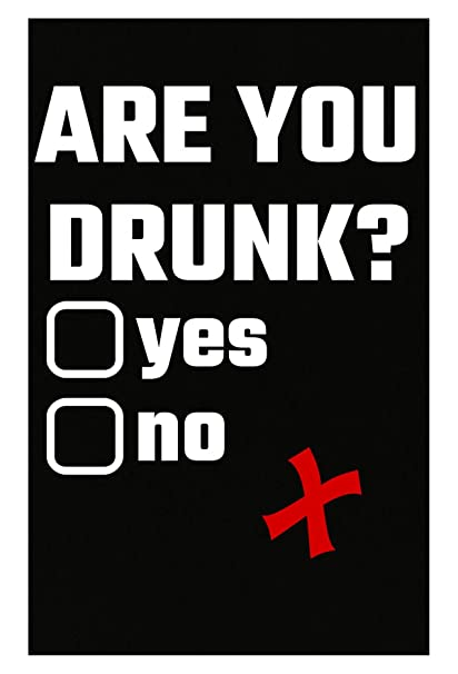 Amazon com: Tees Portals are You Drunk Yes No Party Drinking