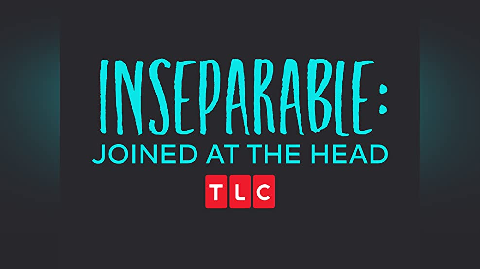Inseparable: Joined at the Head - Season 1