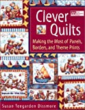 Clever Quilts, Susan Teegarden Dissmore, 1564774465