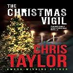 The Christmas Vigil: A Munro Family Series Novella | Chris Taylor