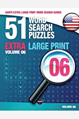 Sam's Extra Large Print Word Search Games, 51 Word Search Puzzles, Volume 6: Brain-Stimulating Puzzle Activities for Many Hours of Entertainment Paperback