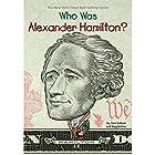 Who Was Alexander Hamilton? Hörbuch von Pam Pollack, Meg Belviso Gesprochen von: P. J. Ochlan