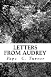 Letters from Audrey, Papa Turner, 1492808695