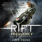 The Rift Frequency | Amy S. Foster