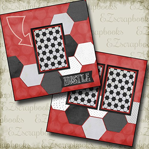 HUSTLE - Premade Scrapbook Pages - EZ Layout (Soccer Scrapbook Page)