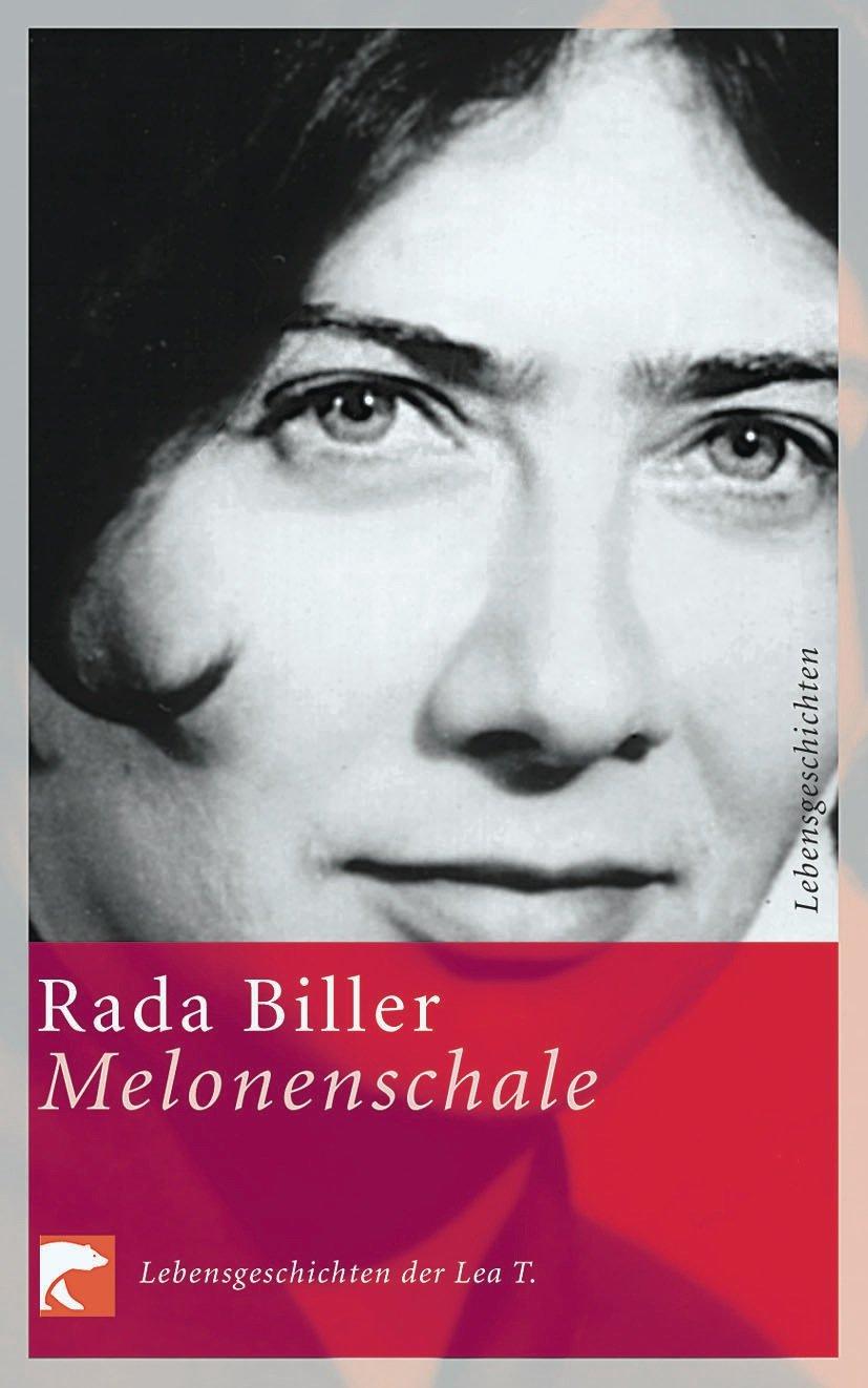 Melonenschale: Lebensgeschichte der Lea T.