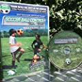 "Soccer Training DVD for KIDS of ALL ages! ""Ball Control w/ Tasha-Nicole"""
