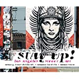 Stay Up!: Los Angeles Street Art by G. James Daichendt (2012-12-11)
