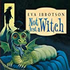 Not Just a Witch Audiobook by Eva Ibbotson Narrated by Adjoa Andoh