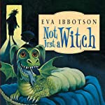 Not Just a Witch | Eva Ibbotson