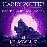 Harry Potter e il Prigioniero di Azkaban (Harry Potter 3) | J.K. Rowling