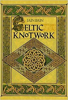 Book Celtic Knotwork by Iain Bain (1992-01-01)
