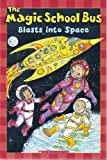 The Magic School Bus Blasts into Space (Scholastic Reader, Level 2)