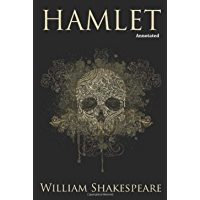Hamlet [Annotated] (English Edition)