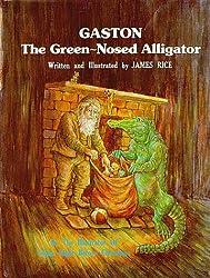 Gaston the Green-Nosed Alligator