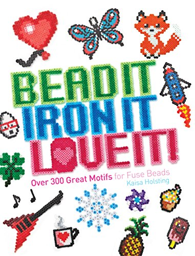 Bead It, Iron It, Love It! -