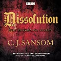 Shardlake: Dissolution: BBC Radio 4 Full-Cast Dramatisation Radio/TV Program by C J Sansom Narrated by Jason Watkins, Mark Bonnar