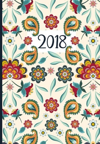 Read 2018 Planner (Organizer) Weekly/Monthly: Stylish Floral Batik Daily Planner, 2018 Academic Monthly a PPT