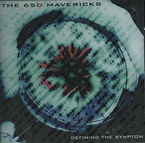 The 65D Mavericks - Defining  The Symptom (2002) [FLAC] Download