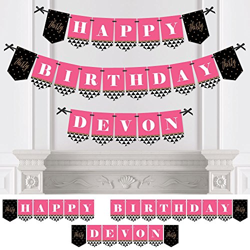 Big Dot of Happiness Custom Chic 30th Birthday - Pink, Black and Gold - Personalized Birthday Party Bunting Banner & Decoration - Happy Birthday Custom Name Banner