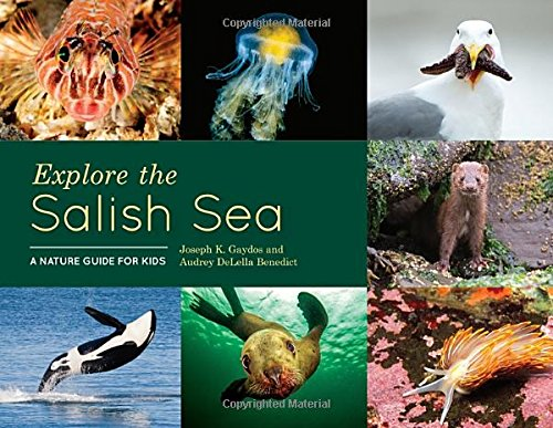 Explore The Salish Sea  A Nature Guide For Kids