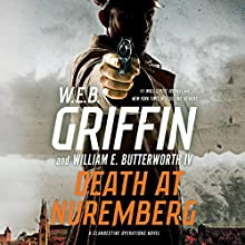 Death at Nuremberg Audiobook by W. E. B. Griffin, William E. Butterworth IV Narrated by Alexander Cendese