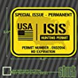 "USA ISIS Hunting Permit - 4"" x 3""- printed vinyl decal sticker america terrorist"
