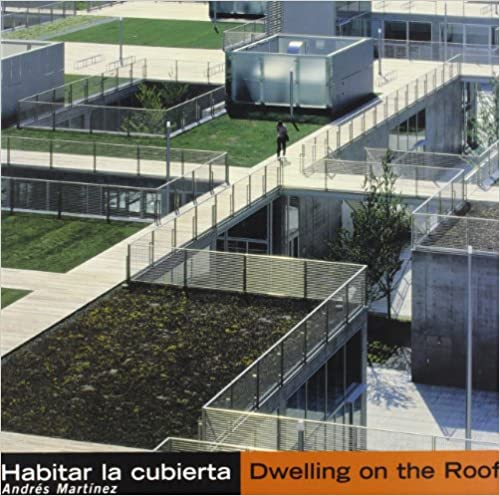 Habitar La Cubierta Dwelling on the Roof (Spanish and English Edition)