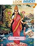 Devi: The Divine Goddess