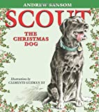 Scout, the Christmas Dog, Andrew Sansom, 1585445622