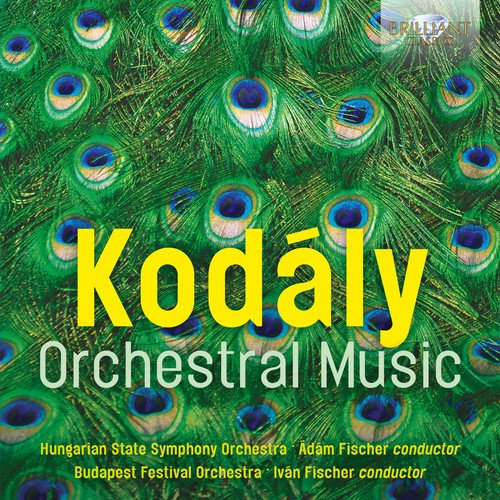 CD : KODALY - HUNGARIAN STATE ORCH - FISCHER - Orchestral Music (2 Pack)