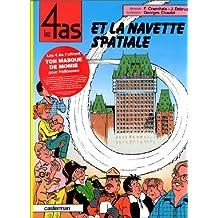 4 AS ET LA NAVETTE SPATIALE (LES)