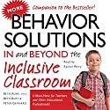 More Behavior Solutions in and Beyond the Inclusive Classroom: A Must-Have for Teachers and Other Educational Professionals! Audiobook by Beth Aune, Beth Burt, Peter Gennaro Narrated by Rachel Perry