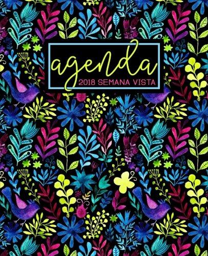 Agenda: 2018 Agenda semana vista español : 190 x 235 mm, 160 g/m² : Estampado floral arcoíris en acuarela (Calendarios, agendas y organizadores personales) (Volume 9) (Spanish Edition) PDF