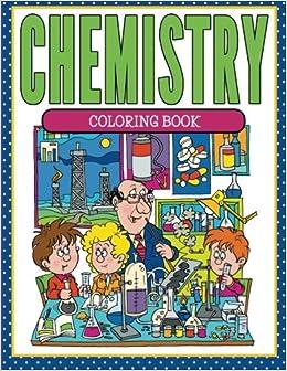 chemistry coloring book speedy publishing llc 9781681854441 amazoncom books - Chemistry Coloring Book