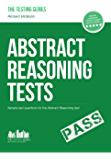 ABSTRACT REASONING TESTS: Sample Test Questions and answers for the Abstract Reasoning tests (Testing series) (English Edition)
