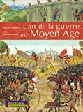 Image de L'art de la guerre au Moyen Age