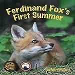 Ferdinand Fox's First Summer   Mary Holland