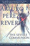 The Seville Communion: A Novel