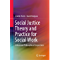 Social Justice Theory and Practice for Social Work: Critical and Philosophical Perspectives