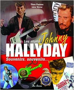 Les Objets Johnny Hallyday Souvenirs Souvenirs