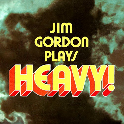 Jim Gordon Plays Heavy!