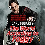 The World According to Foggy | Carl Fogarty